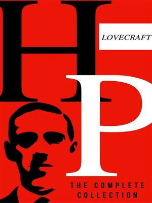 cover image of H.P Lovecraft--The Complete Collection