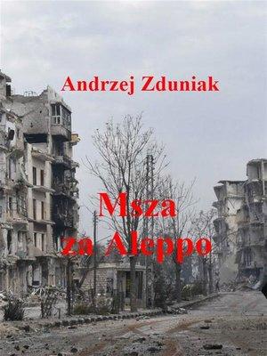 cover image of Msza za Aleppo