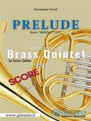 cover image of Prelude (Rigoletto)--Brass Quintet--score