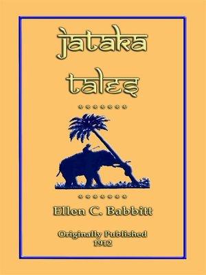 cover image of JATAKA TALES--18 children's Bhuddist Jataka Tales