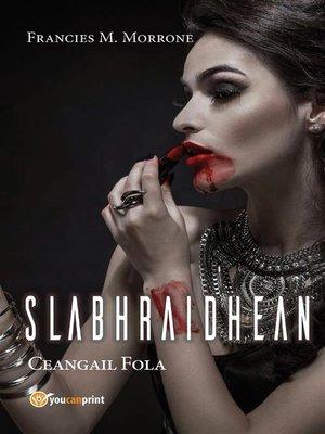cover image of Slabhraidhean--Ceanglaichean Fola