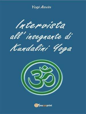 cover image of Intervista all'insegnante di Kundalini Yoga
