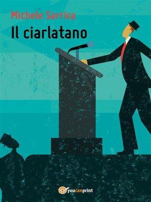 cover image of Il Ciarlatano