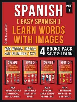 cover image of Spanish ( Easy Spanish ) Learn Words With Images (Pack 1)