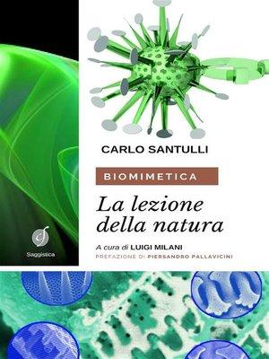 cover image of Biomimetica--la lezione della Natura