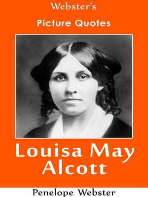 cover image of Webster's Louisa May Alcott Picture Quotes