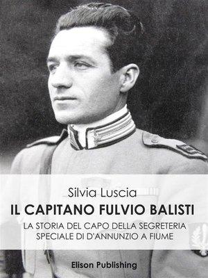 cover image of Il Capitano Fulvio Balisti