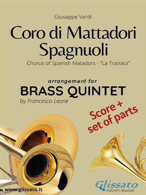 cover image of Coro di Mattadori Spagnuoli--Brass Quintet score & parts