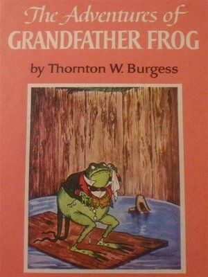 cover image of The Adventures of Grandfather Frog