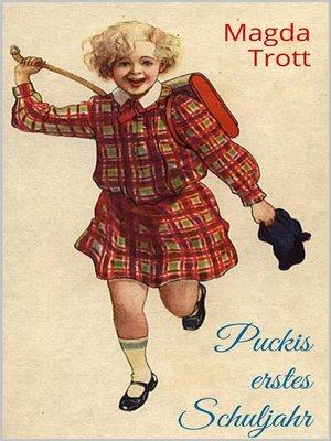 cover image of Puckis erstes Schuljahr (Illustrierte Ausgabe)
