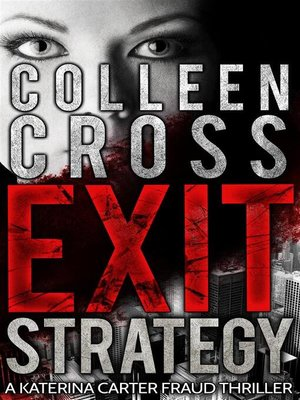 cover image of Exit Strategy--A Katerina Carter Fraud Legal Thriller