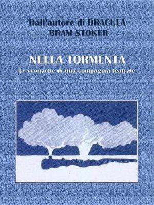 cover image of Nella tormenta--Le cronache di una compagnia teatrale