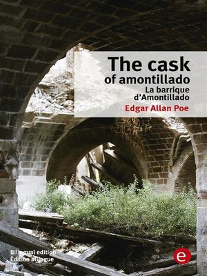cover image of The cask of amontillado/La barrique d'amontillado