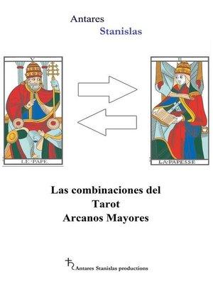 cover image of Las combinaciones del Tarot Arcanos Mayores