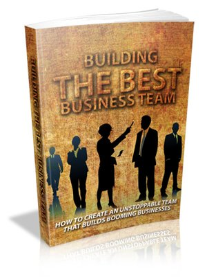 cover image of Building the Best Business Team