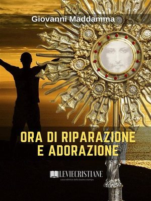 cover image of Ora di Riparazione e Adorazione