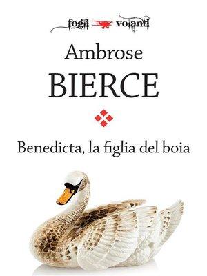 cover image of Benedicta, la figlia del boia