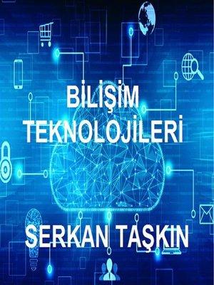 cover image of Bilişim Teknolojilerine Giriş