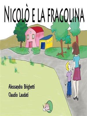 cover image of Nicolò e la fragolina