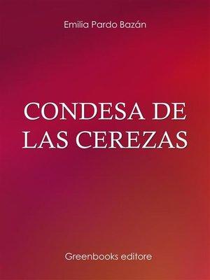 cover image of Condesa de Las cerezas