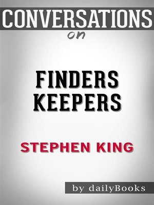 cover image of Conversation Starters: Finders Keepers--by Stephen King