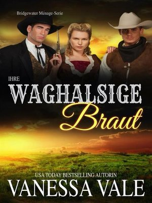 cover image of Ihre waghalsige Braut