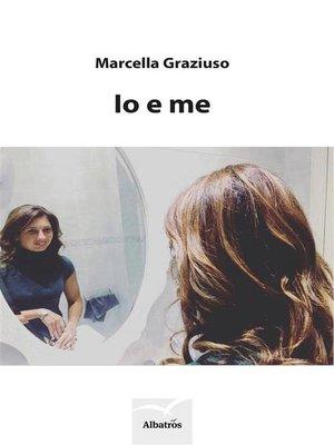cover image of Io e me