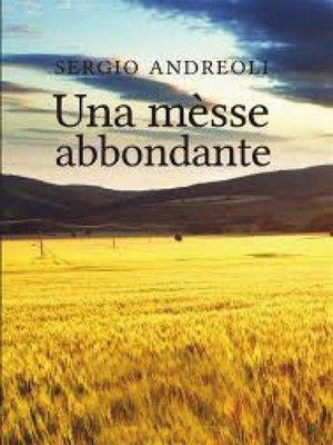 cover image of Una messe abbondante