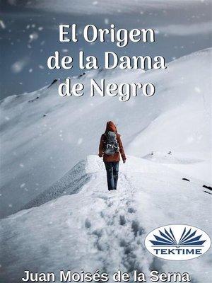 cover image of El Origen De La Dama De Negro