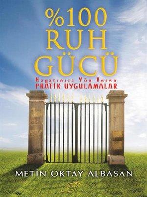 cover image of %100 Ruh Gücü