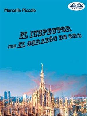 cover image of El Inspector Con El Corazón De Oro