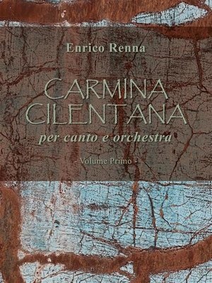 cover image of CARMINA CILENTANA per canto e orchestra volume primo