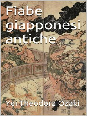 cover image of Fiabe giapponesi antiche (translated)