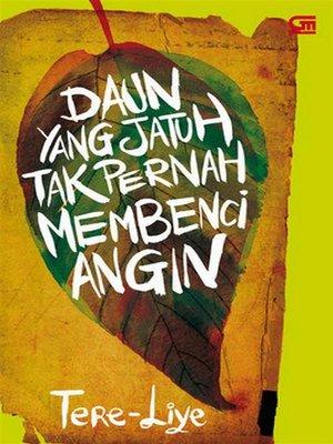 cover image of Daun Yang Jatuh Tak Pernah Membenci Angin