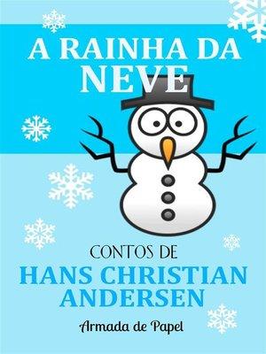 cover image of A Rainha da Neve