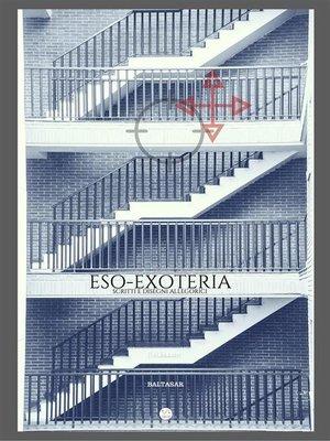 cover image of ESO-EXOTERIA (scritti e disegni allegorici)
