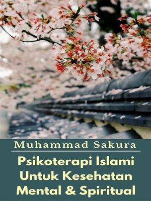 cover image of Psikoterapi Islami Untuk Kesehatan Mental & Spiritual