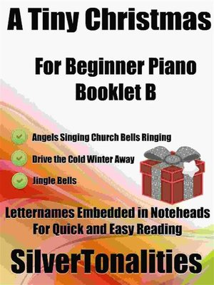 cover image of A Tiny Christmas for Beginner Piano Booklet B