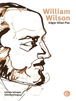 cover image of William Wilson (edición bilingüe/édition bilingue)