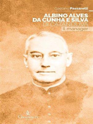 cover image of Albino Alves da Cunha e Silva di Catanduva