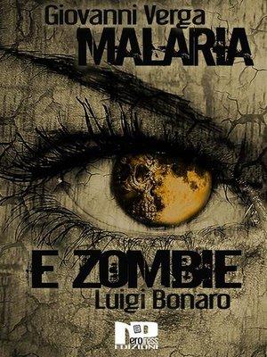 cover image of Malaria e zombie