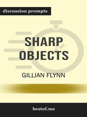 "cover image of Summary--""Sharp Objects"" by Gillian Flynn 