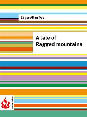 cover image of A tale of the Ragged mountains (low cost). Limited edition