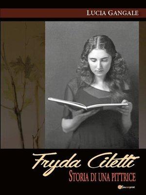 cover image of Fryda Ciletti. Storia di una pittrice