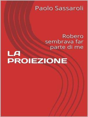 cover image of La proiezione