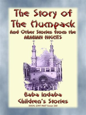cover image of THE STORY OF THE HUMPBACK--A Children's Story from 1001 Arabian Nights