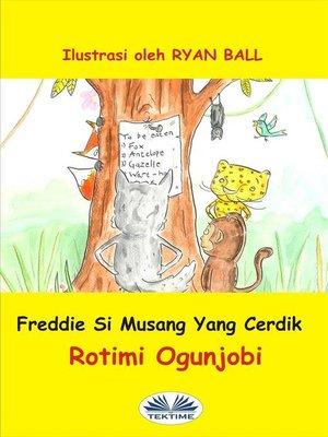 cover image of Freddie Si Musang Yang Cerdik