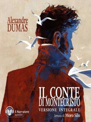 cover image of Il Conte di Montecristo (Versione integrale)