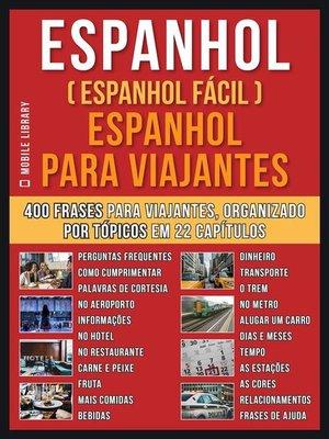 cover image of Espanhol ( Espanhol Fácil )  Espanhol Para Viajantes