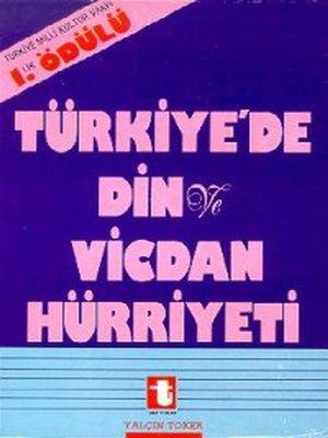cover image of Türkiye'de Din ve Vicdan Hürriyeti